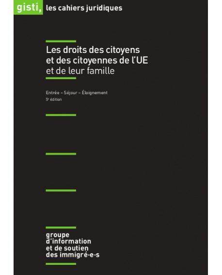 Les droits des citoyens et des citoyennes de l'UE et de leur famille