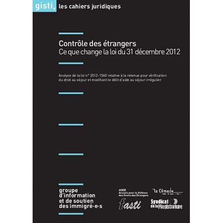 Contrôle des étrangers : ce que change la loi du 31 décembre 2012