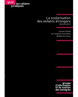 La scolarisation des enfants étrangers (3e édition)