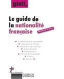 Le guide de la nationalité française (3e édition)