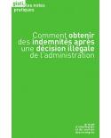 Comment obtenir des indemnités après une décision illégale de l'administration