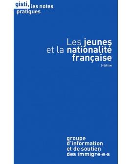 Les jeunes et la nationalité française (3e édition)