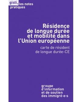 Résidence de longue durée et mobilité dans l'Union européenne : carte de résident de longue durée-CE