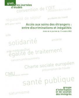 Accès aux soins des étrangers : entre discriminations et inégalités