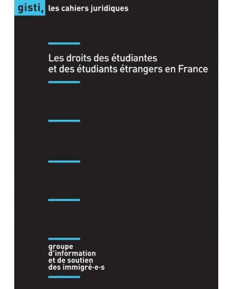 Les droits des étudiantes et des étudiants étrangers en France
