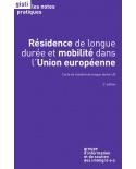 Résidence de longue durée et mobilité dans l'Union européenne : carte de résident longue durée-UE (2e edition)