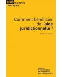 Comment bénéficier de l'aide juridictionnelle ? (2e édition)