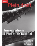 Immigration : l'exception faite loi