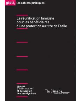 La réunification familiale pour les bénéficiaires d'une protection au titre de l'asile (ebook PDF)