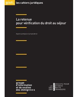 La retenue pour vérification du droit au séjour (ebook PDF)