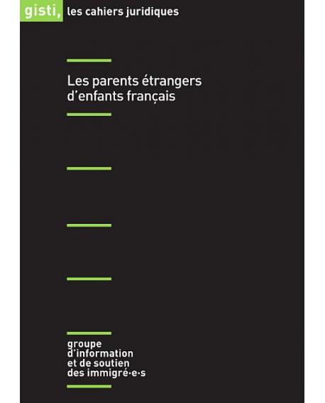 Les parents étrangers d'enfants français