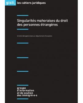 Singularités mahoraises du droit des personnes étrangères (ebook PDF)