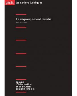 Le regroupement familial, 3e édition (ebook PDF)