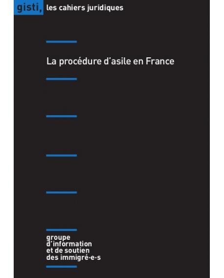 La procédure d'asile en France