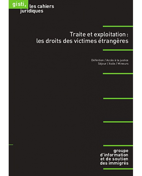 Traite et exploitation : les droits des victimes étrangères