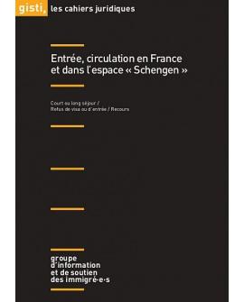 Entrée, circulation en France et dans l'espace « Schengen » (ebook PDF)