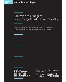 Contrôle des étrangers : ce que change la loi du 31 décembre 2012 (ebook PDF)