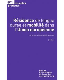 Résidence de longue durée et mobilité dans l'Union européenne : carte de résident longue durée-UE (2e édition, ebook PDF)