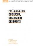 Précarisation du séjour, régression des droits (ebook PDF)