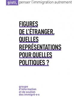 Figures de l'Étranger : quelles représentations pour quelles politiques ? (ebook PDF)