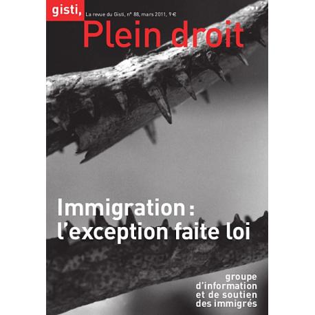 Immigration : l'exception faite loi