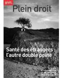 Santé des étrangers : l'autre double peine (ebook PDF)