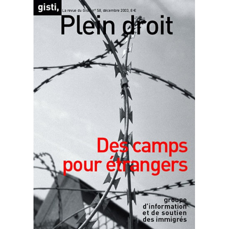 Des camps pour étrangers