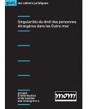 Singularités du droit des personnes étrangères dans les Outre-mer (ebook PDF)