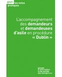 L'accompagnement des demandeurs et demandeuses d'asile en procédure «Dublin»