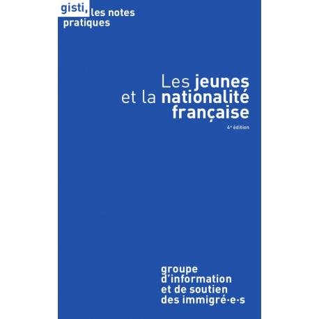Les jeunes et la nationalité française, 4e édition (ebook, PDF)