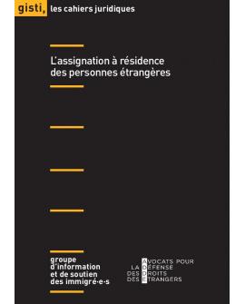 L'assignation à résidence des personnes étrangères