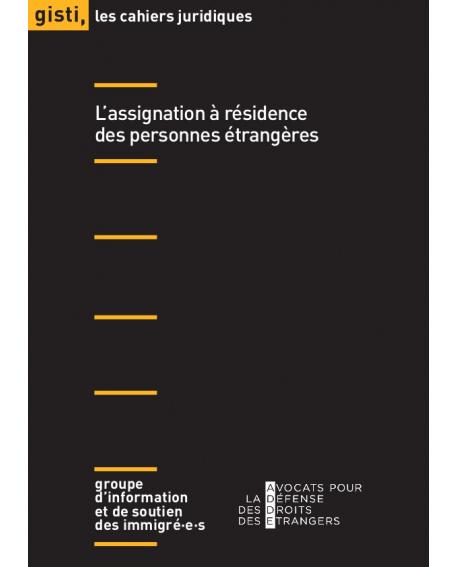 L'assignation à résidence des personnes étrangères (ebook PDF)