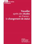 Travailler après des études en France : le changement de statut (ebook PDF)