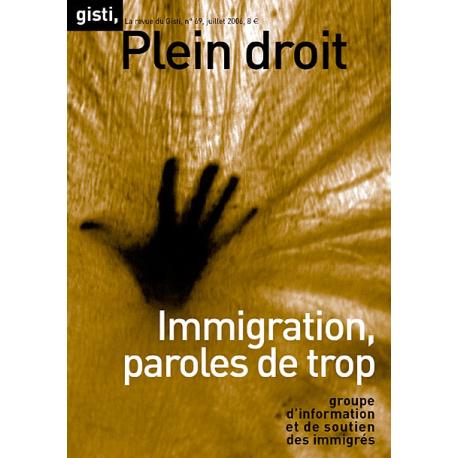 Immigration, paroles de trop
