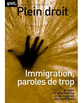 Immigration, paroles de trop