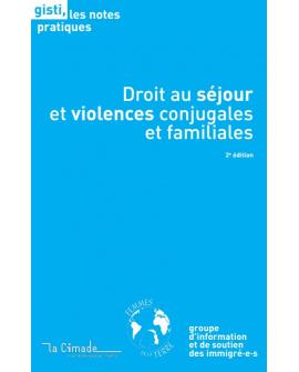 Droit au séjour et violences conjugales et familiales, 2e édition (ebook PDF)