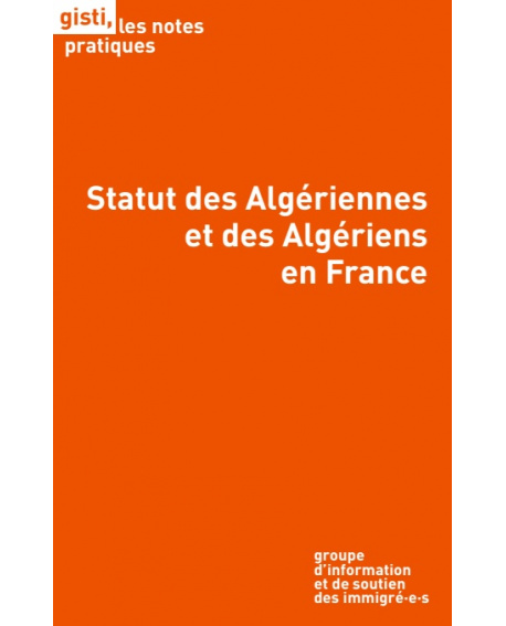 Statut des Algériennes et des Algériens en France