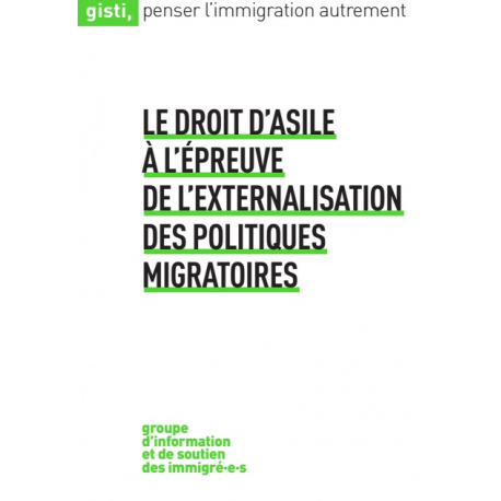 Le droit d'asile à l'épreuve de l'externalisation des politiques migratoires