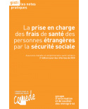 La prise en charge des frais de santé des personnes étrangères par la sécurité sociale, 2e édition