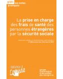 La prise en charge des frais de santé des personnes étrangères par la sécurité sociale, 2e édition (ebook PDF)