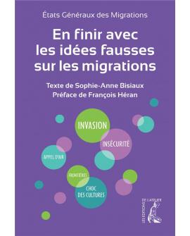 En finir avec les idées fausses sur les migrations (États Généraux des Migrations)