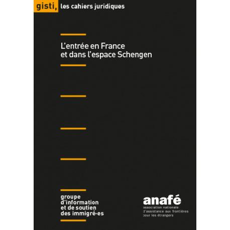 L'entrée en France et dans l'espace Schengen
