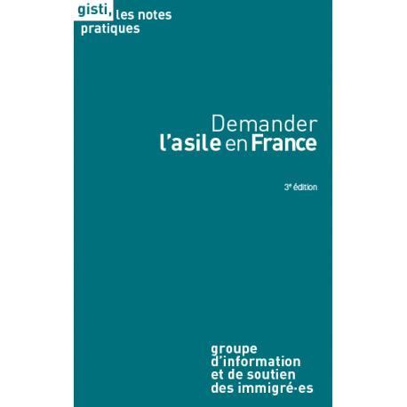 Demander l'asile en France, 3e édition