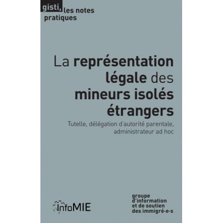 La représentation légale des mineurs isolés étrangers