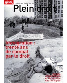 Immigration : trente ans de combat par le droit