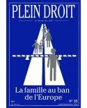 La famille au ban de l'Europe