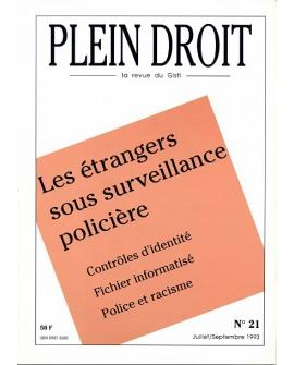 Les étrangers sous surveillance policière