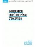 Immigration, Un régime pénal d'exception
